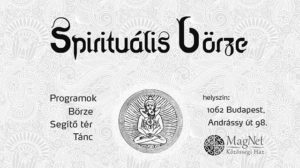 V. Spirituális Börze a Magnet Házban